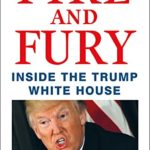 Fire and Fury: Shocking First-Hand Horror Story of White House Chaos